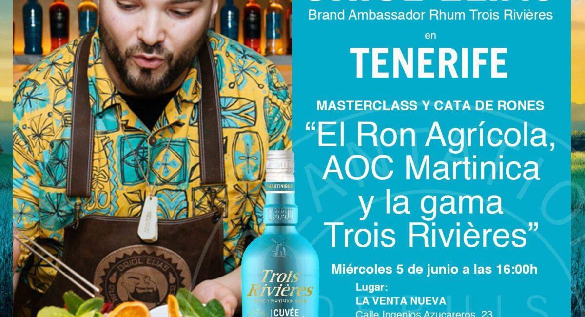 """La Venta Nueva presenta """"El Ron Agrícola AOC Martinica y la gama Trois Rivières"""" de la mano de Oriol García"""